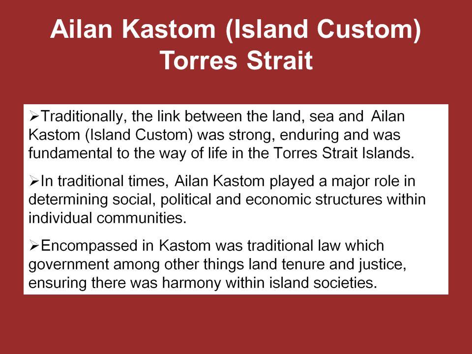 Ailan Kastom (Island Custom) Torres Strait