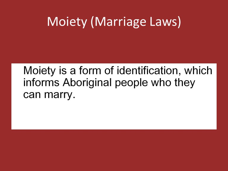 Moiety (Marriage Laws)