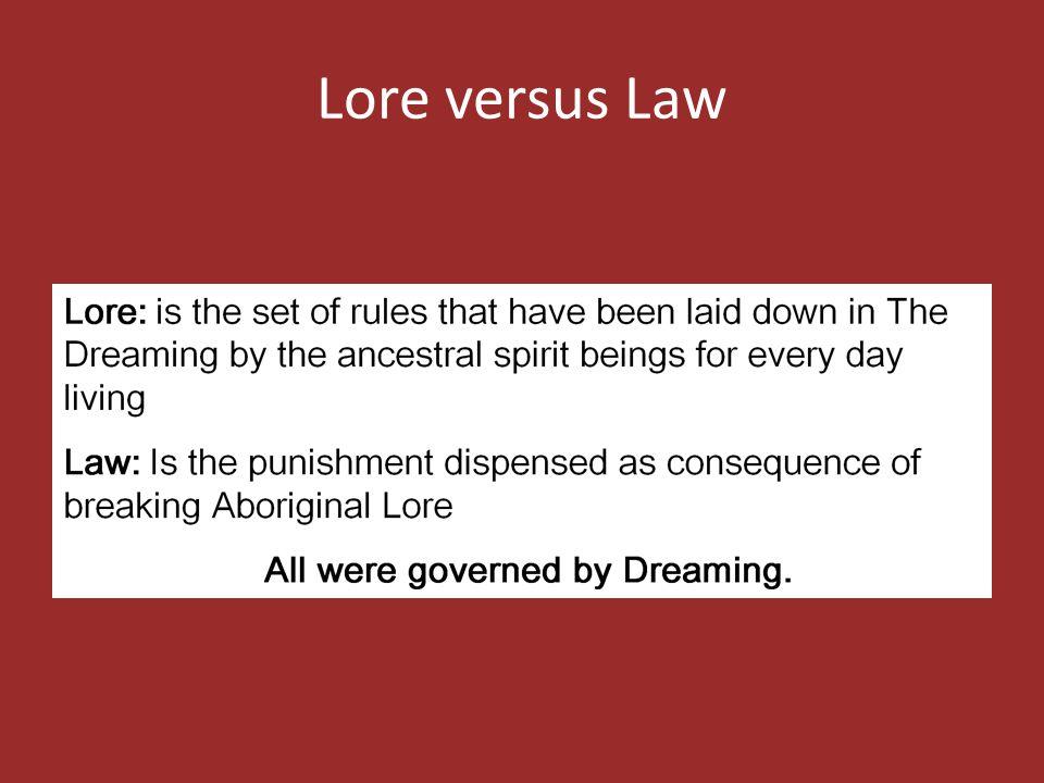Lore versus Law