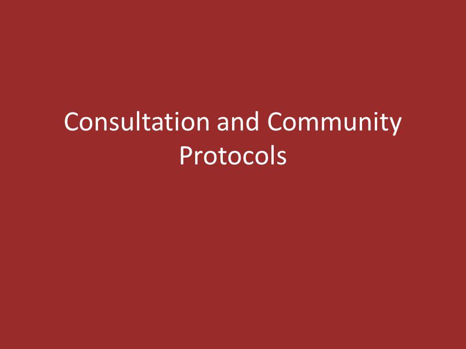 Consultation and Community Protocols