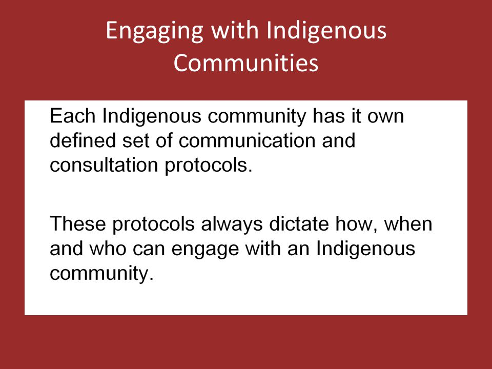 Engaging with Indigenous Communities