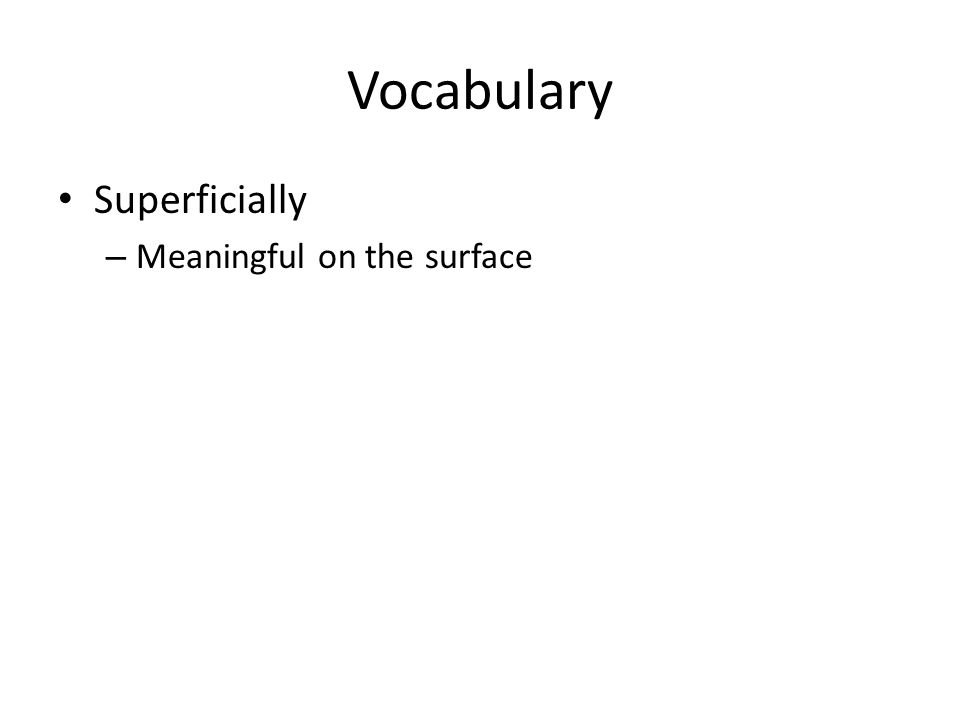 Vocabulary Superficially – Meaningful on the surface