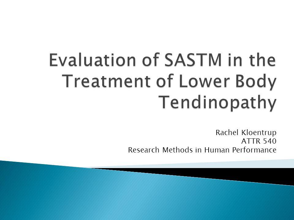 Rachel Kloentrup ATTR 540 Research Methods in Human Performance