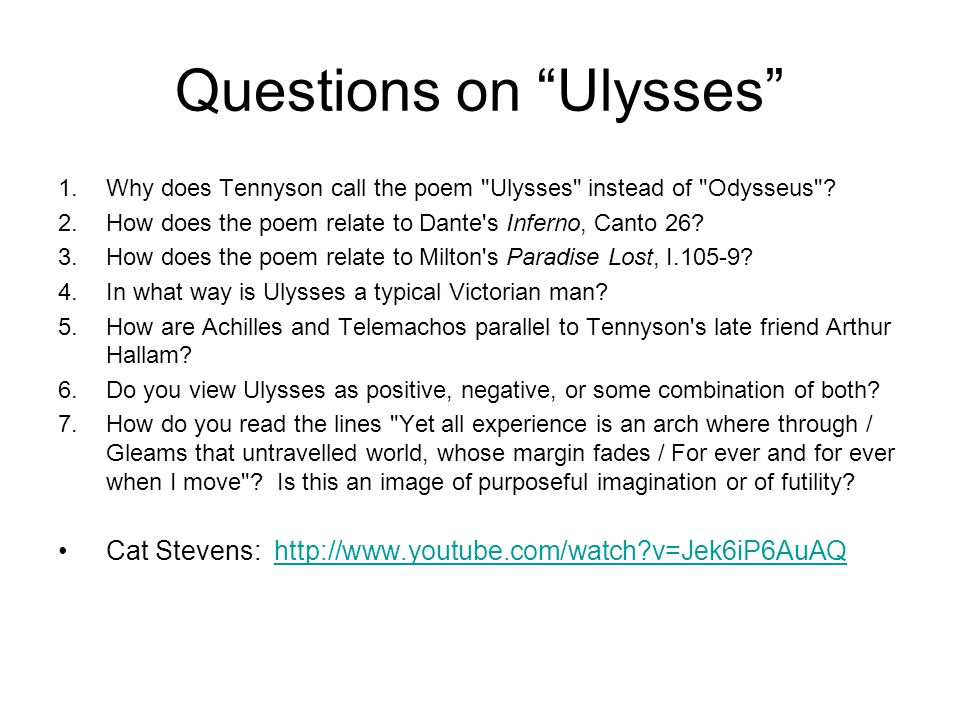 "Questions on ""Ulysses"" 1.Why does Tennyson call the poem"