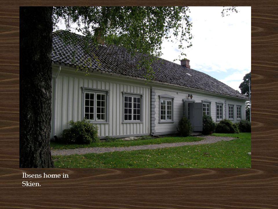 Ibsens home in Skien.