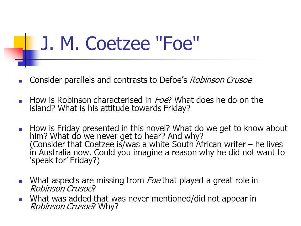 J.M. Coetzee Foe Who is the narrator of Foe.
