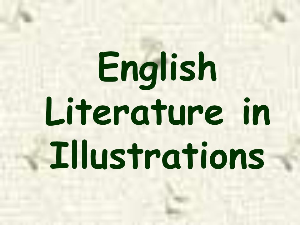 English Literature in Illustrations