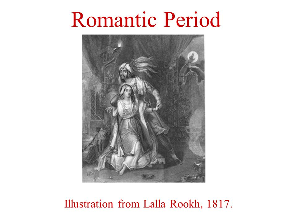 Illustration from Lalla Rookh, 1817. Romantic Period