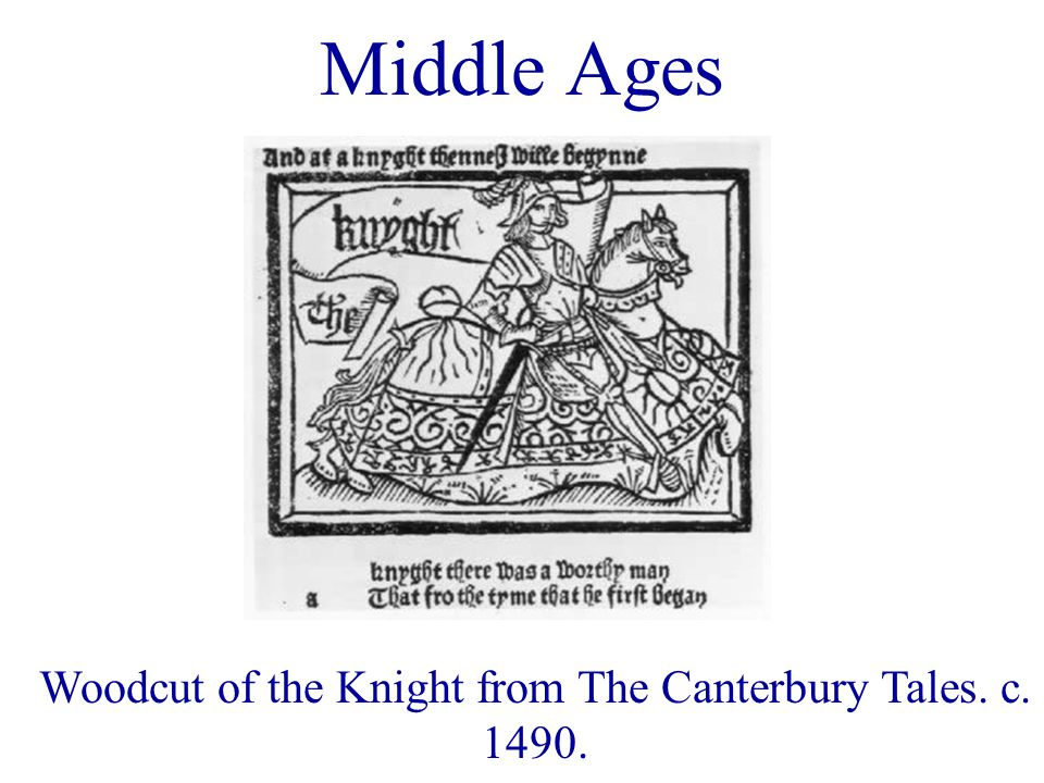 Woodcut of the Knight from The Canterbury Tales. c. 1490. Middle Ages