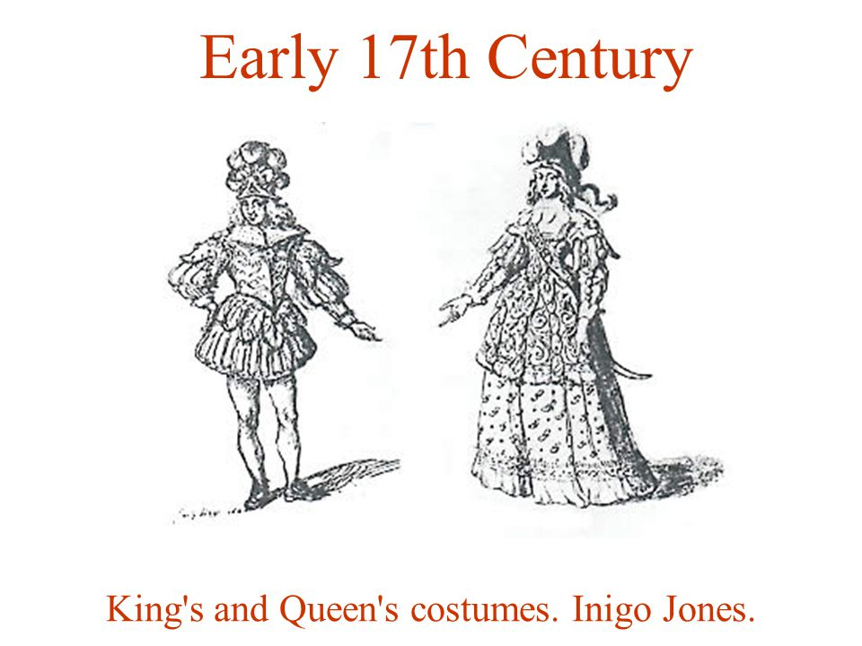King s and Queen s costumes. Inigo Jones. Early 17th Century