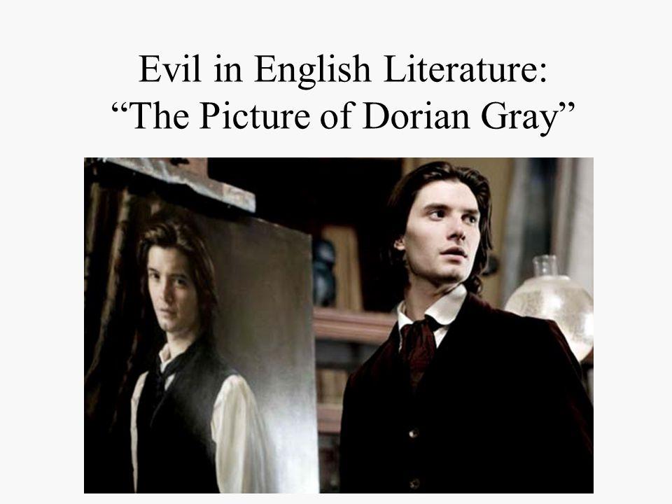 Evil in English Literature: The Picture of Dorian Gray