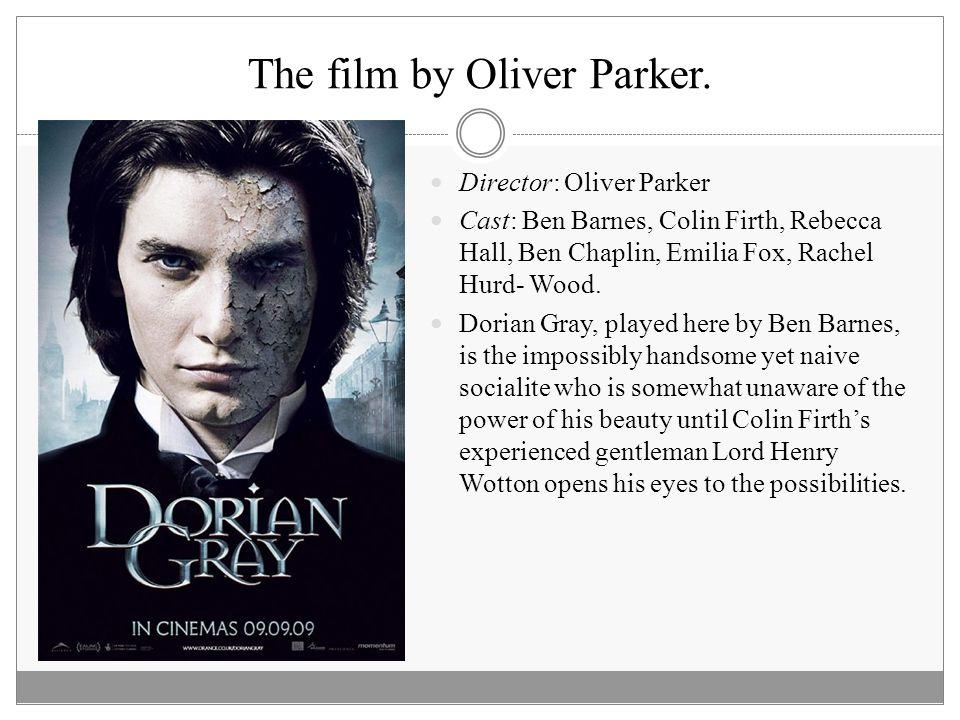 The film by Oliver Parker.