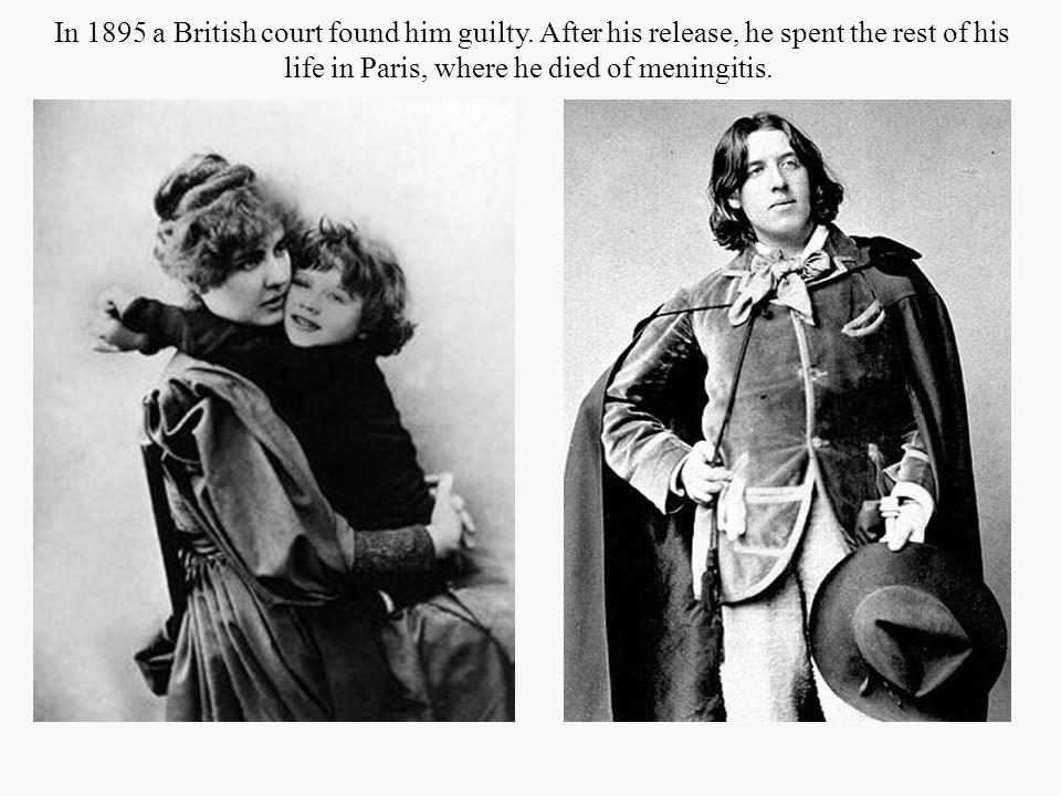 In 1895 a British court found him guilty.
