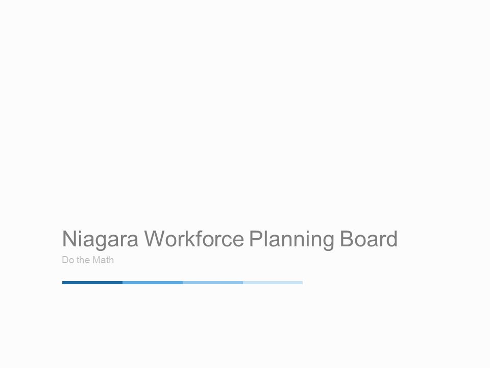 Niagara Workforce Planning Board Do the Math