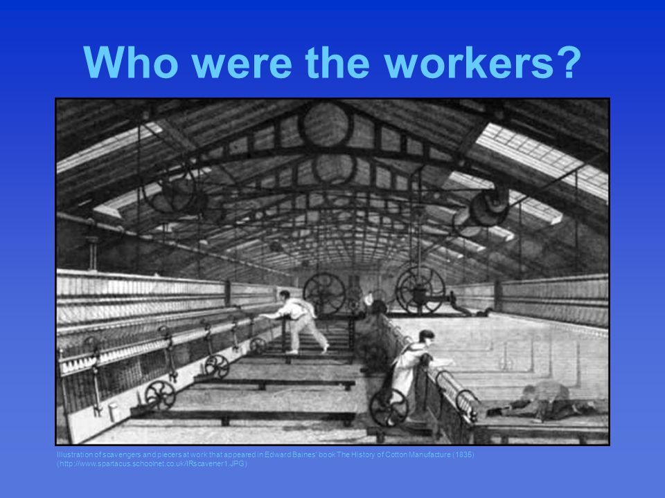 Who were the workers.Men got higher wages. Women got lower wages.