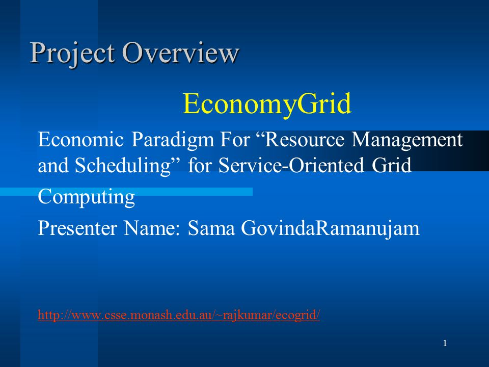 22 GridSim- A Grid Simulation Toolkit for Resource Modeling and Application Scheduling for Parallel and Distributed Computing  The primary objective of the project is to investigate effective resource allocation techniques based on computational economy through simulation.