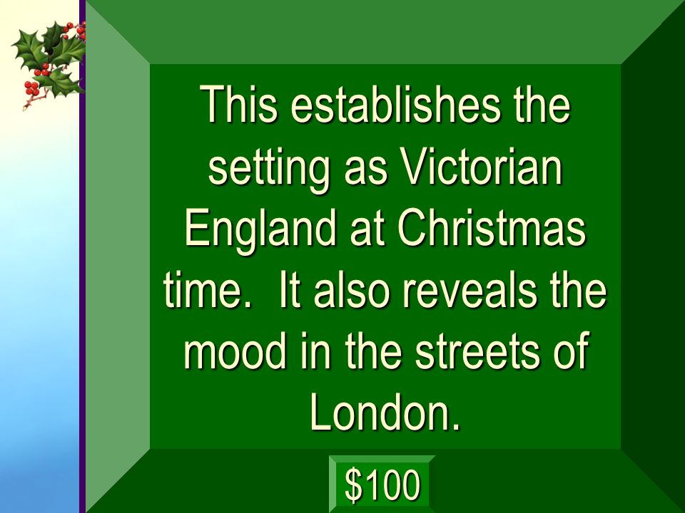The play begins amid a swirl of street life in Victorian London. Happy groups pass; brightly costumed carolers and families call out to one another an