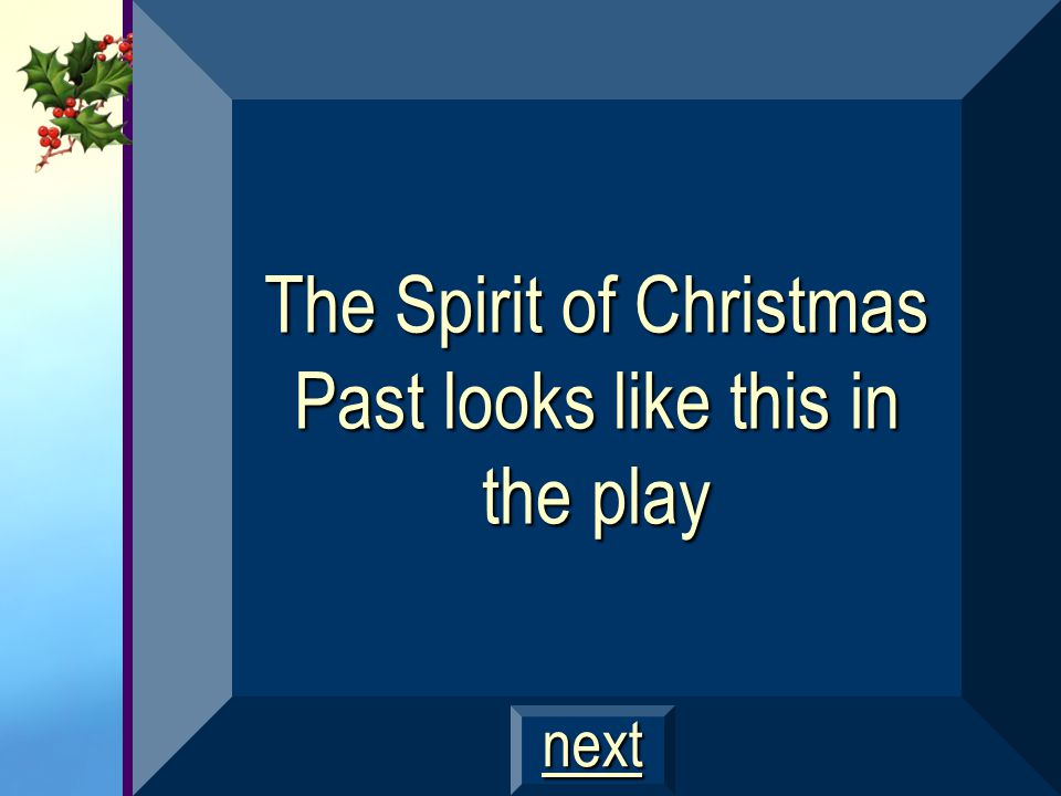Scene three, The Spirit of Christmas Past $1000