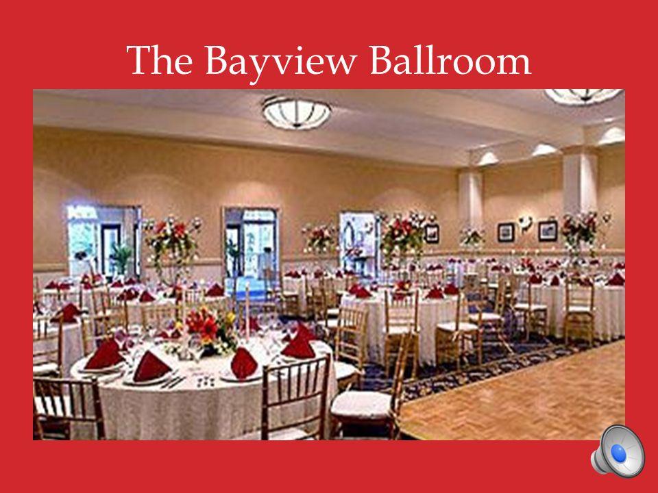 The Bayview Ballroom