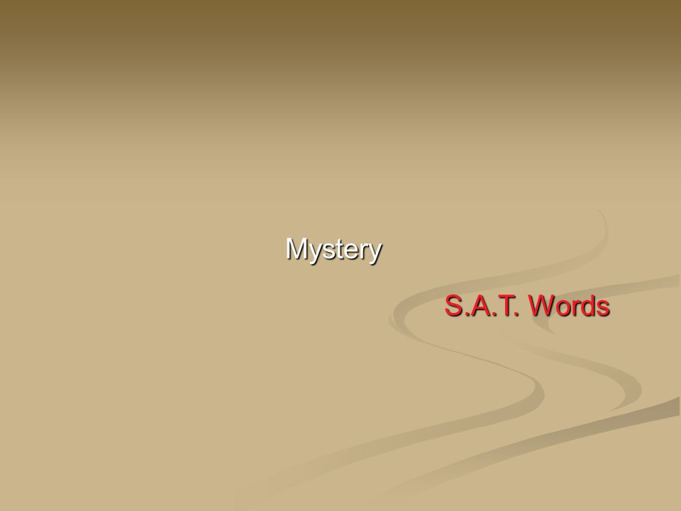 Mystery S.A.T. Words