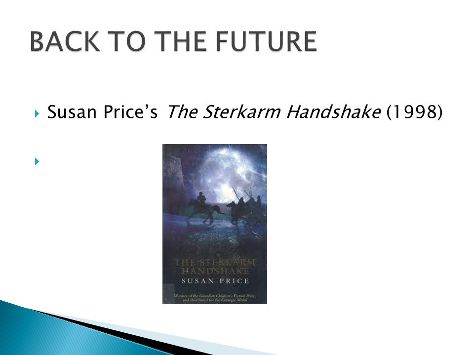  Susan Price's The Sterkarm Handshake (1998) 
