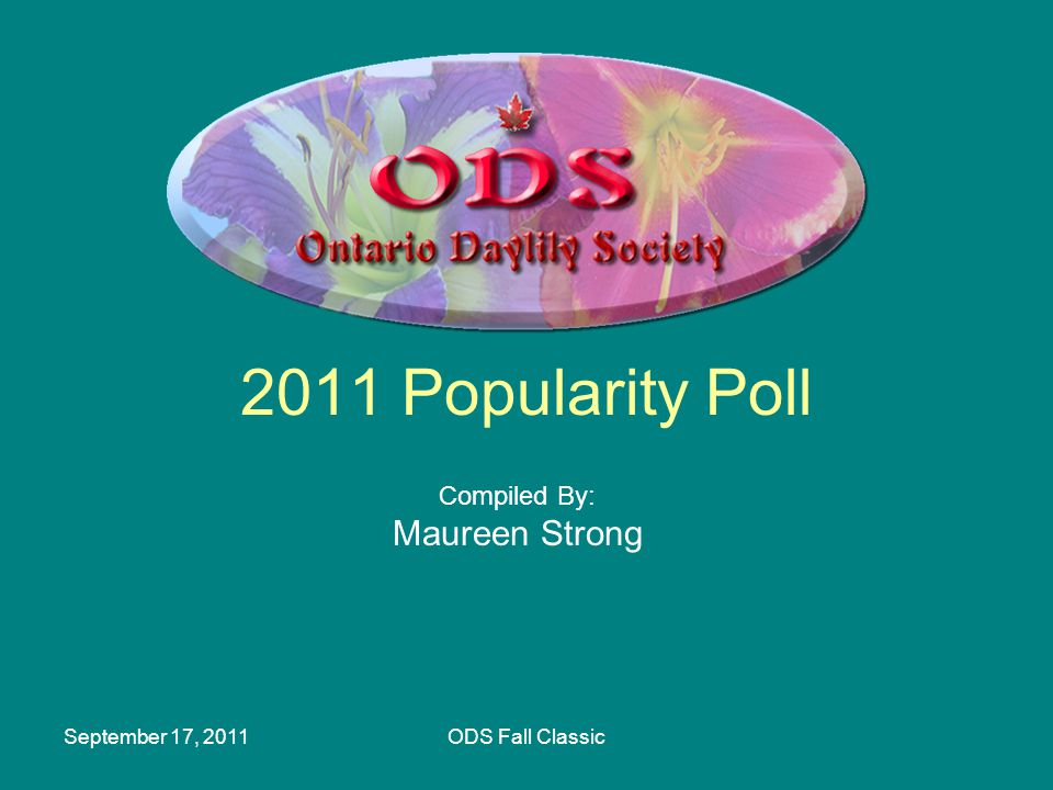 September 17, 2011ODS Fall Classic 2011 Popularity Poll Compiled By: Maureen Strong
