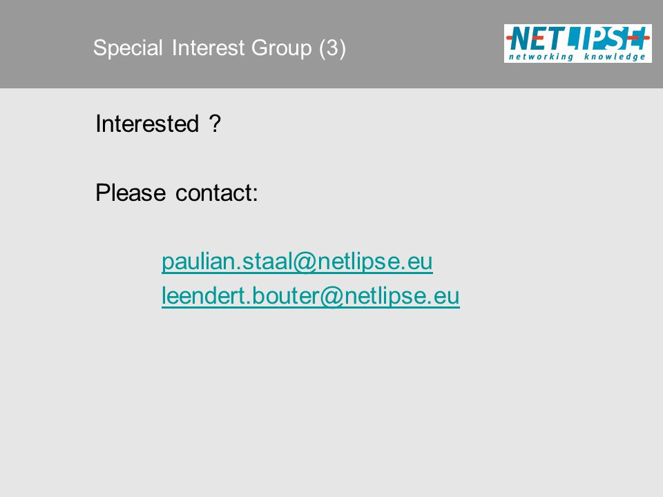 Special Interest Group (3) Interested .