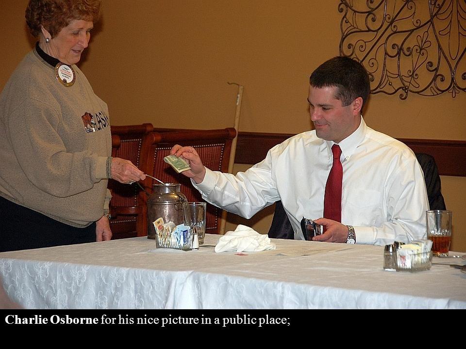 Byron Balbach for having won the lottery;