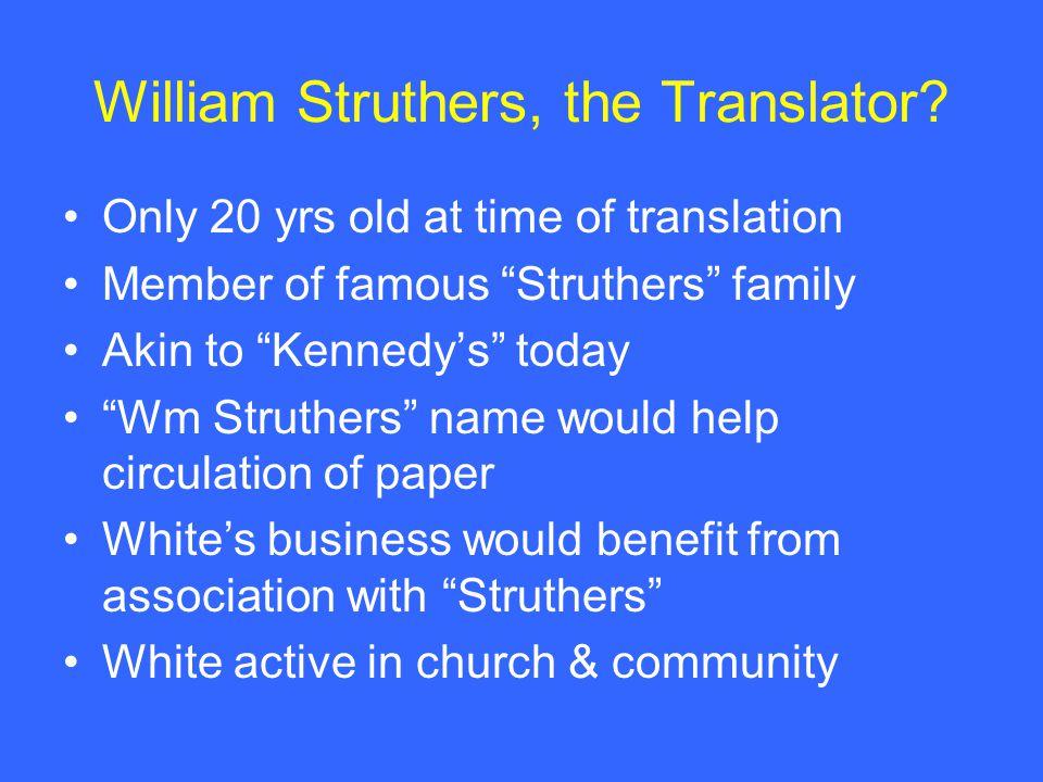 William Struthers, the Translator.