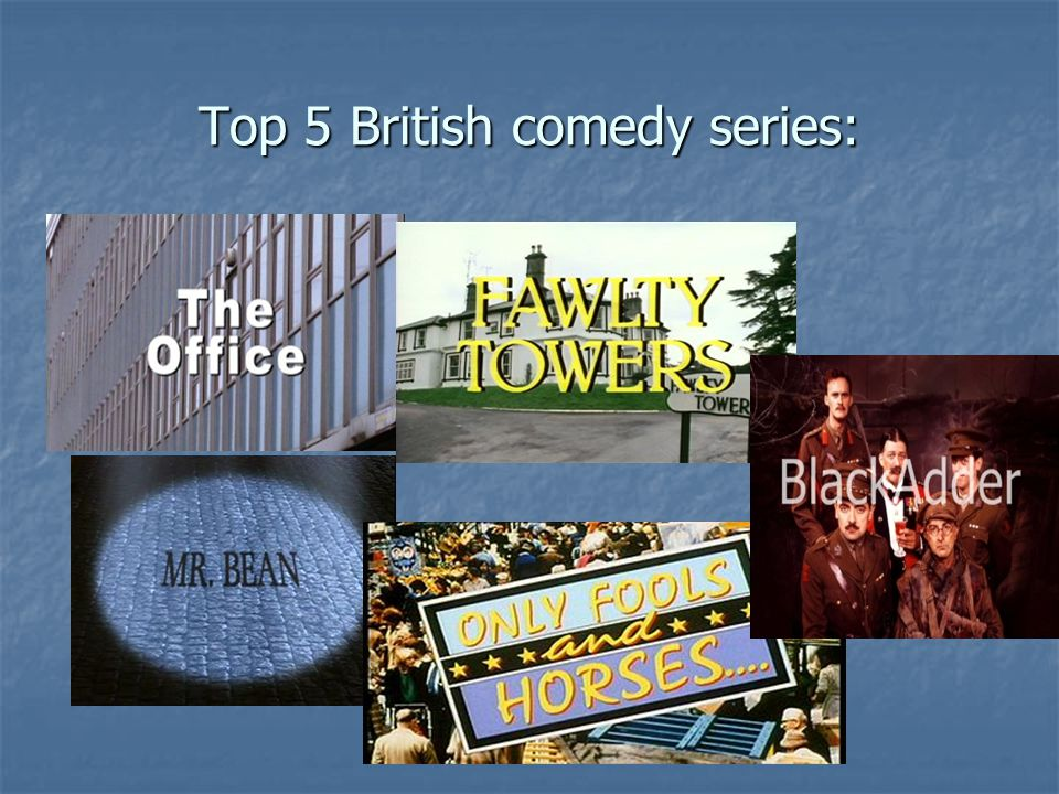 Top 5 British comedy series: