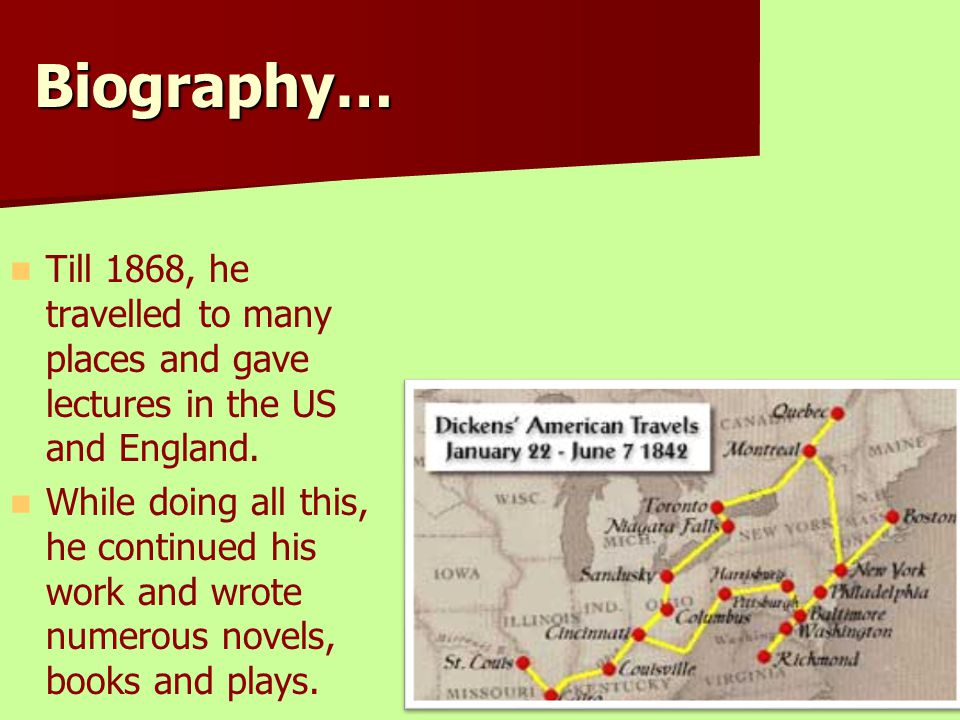 Biography… Till 1868, he travelled to many places and gave lectures in the US and England. While doing all this, he continued his work and wrote numer