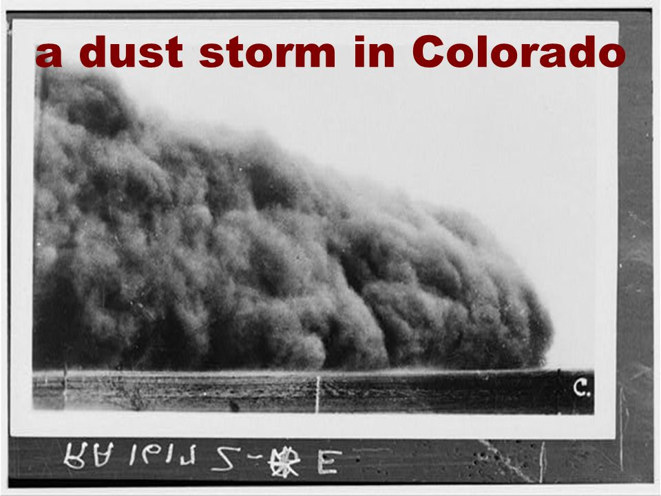 17 a dust storm in Colorado