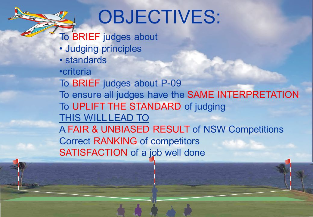 FAI / F3A Radio Control Aerobatics Judges Briefing NSW Pattern Seminar 2009