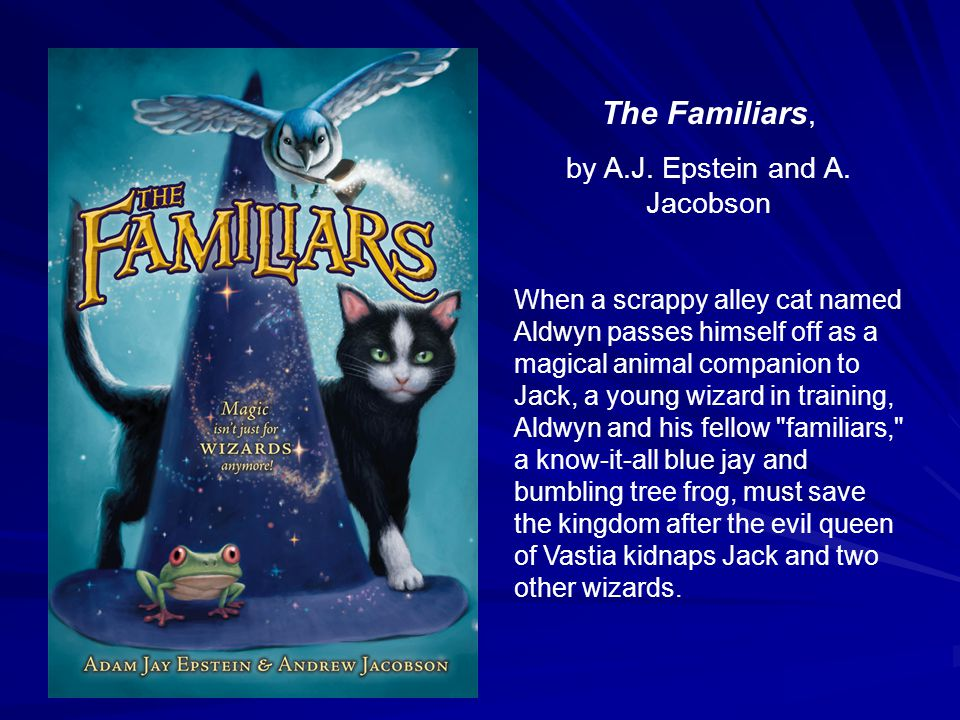 The Familiars, by A.J. Epstein and A.