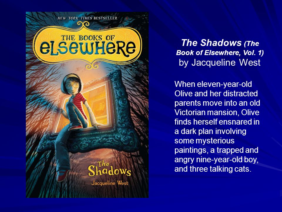 The Shadows (The Book of Elsewhere, Vol.