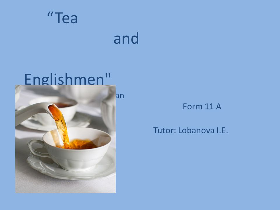 Popular English tea Ahmad Tea English Breakfast is the most popular brend in Britain.
