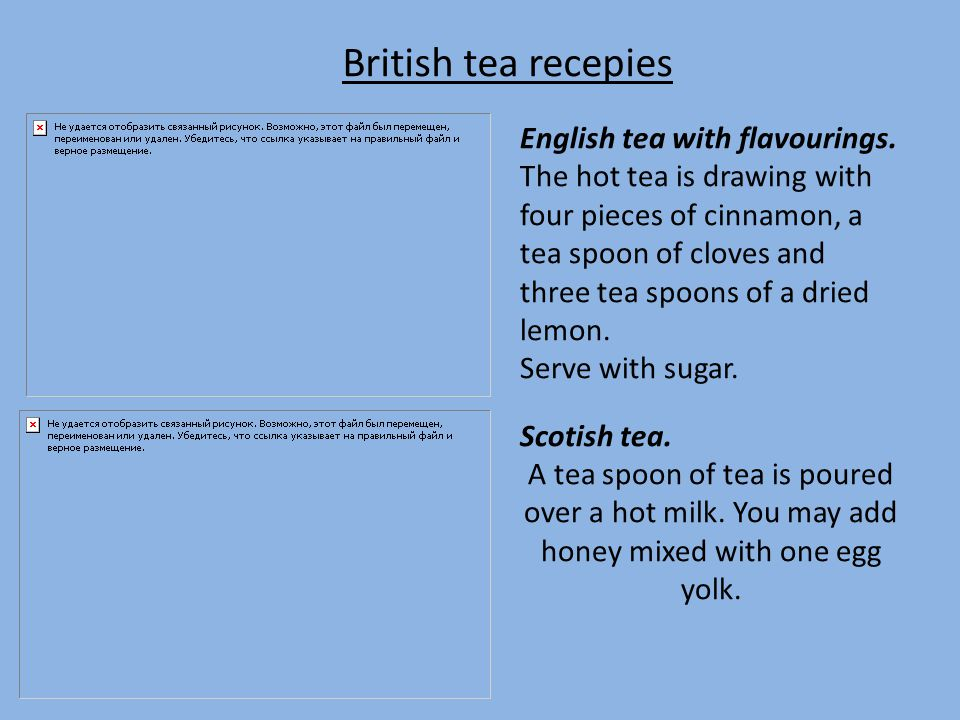 British tea recepies English tea with flavourings.