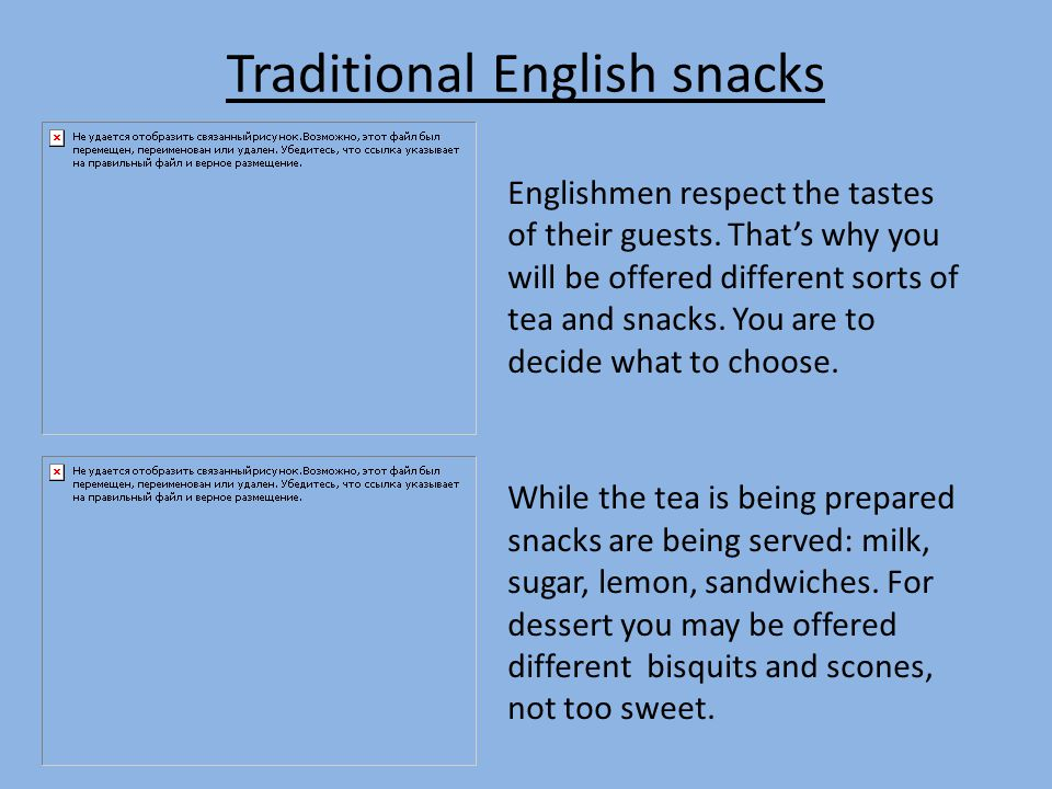 Traditional English snacks Englishmen respect the tastes of their guests.