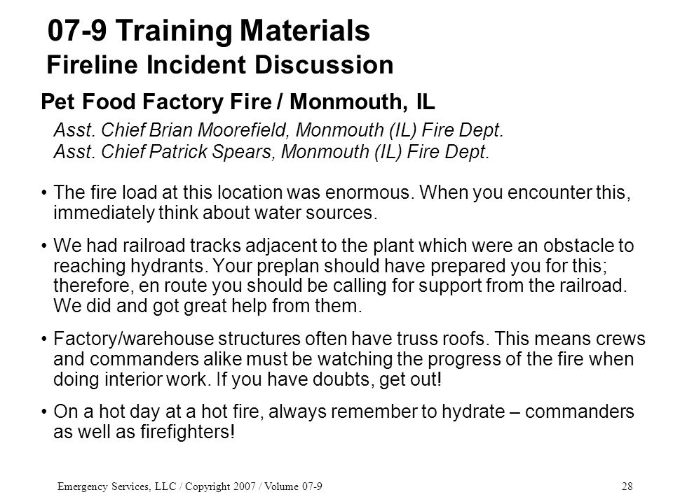 Emergency Services, LLC / Copyright 2007 / Volume 07-928 Pet Food Factory Fire / Monmouth, IL Asst.