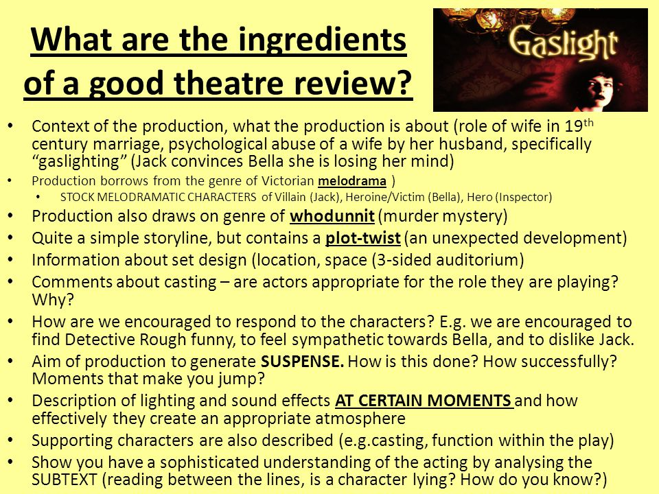 What are the ingredients of a good theatre review.