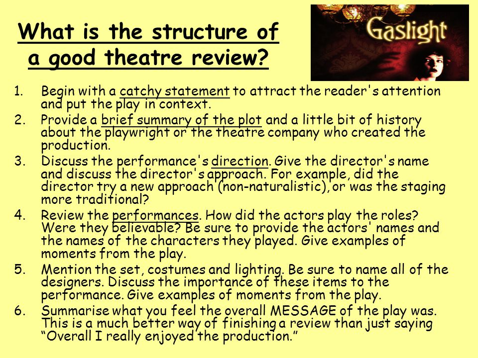 What is the structure of a good theatre review.