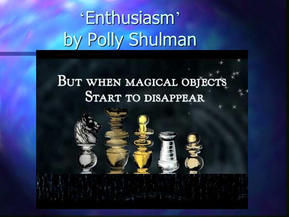 ' Enthusiasm ' by Polly Shulman