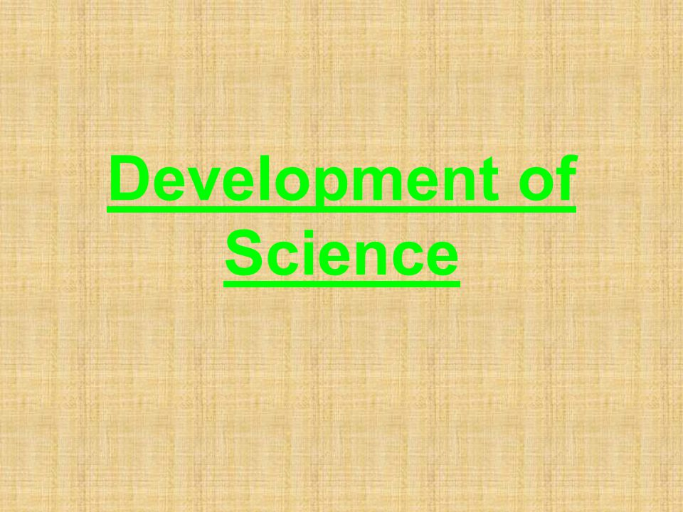 Development of Science