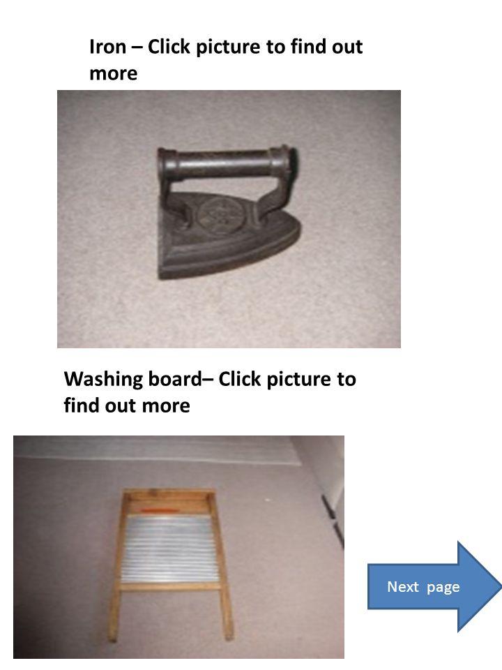 Iron – Click picture to find out more Washing board– Click picture to find out more Next page