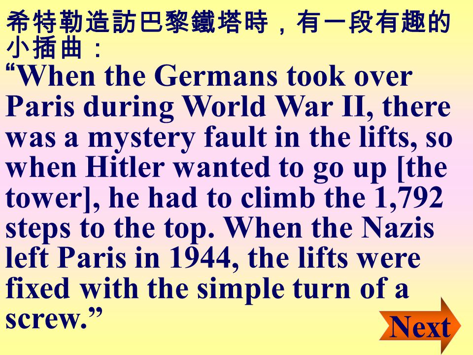 "Hitler, passing through the city in 1940, was unimpressed: ""Is that all it is? It's ugly!"" Hitler, passing through the city in 1940, was unimpressed.."