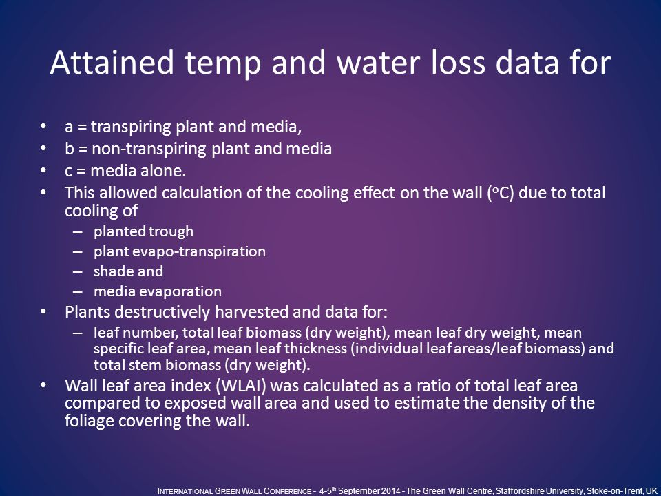 Attained temp and water loss data for a = transpiring plant and media, b = non-transpiring plant and media c = media alone.