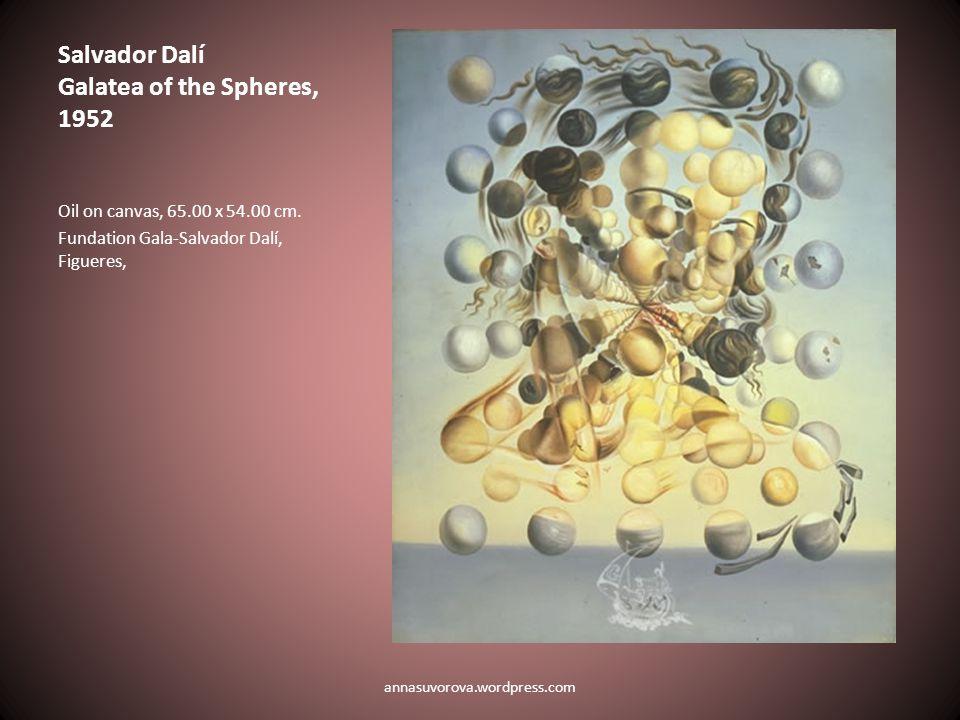 Salvador Dalí Galatea of the Spheres, 1952 Oil on canvas, 65.00 x 54.00 cm.