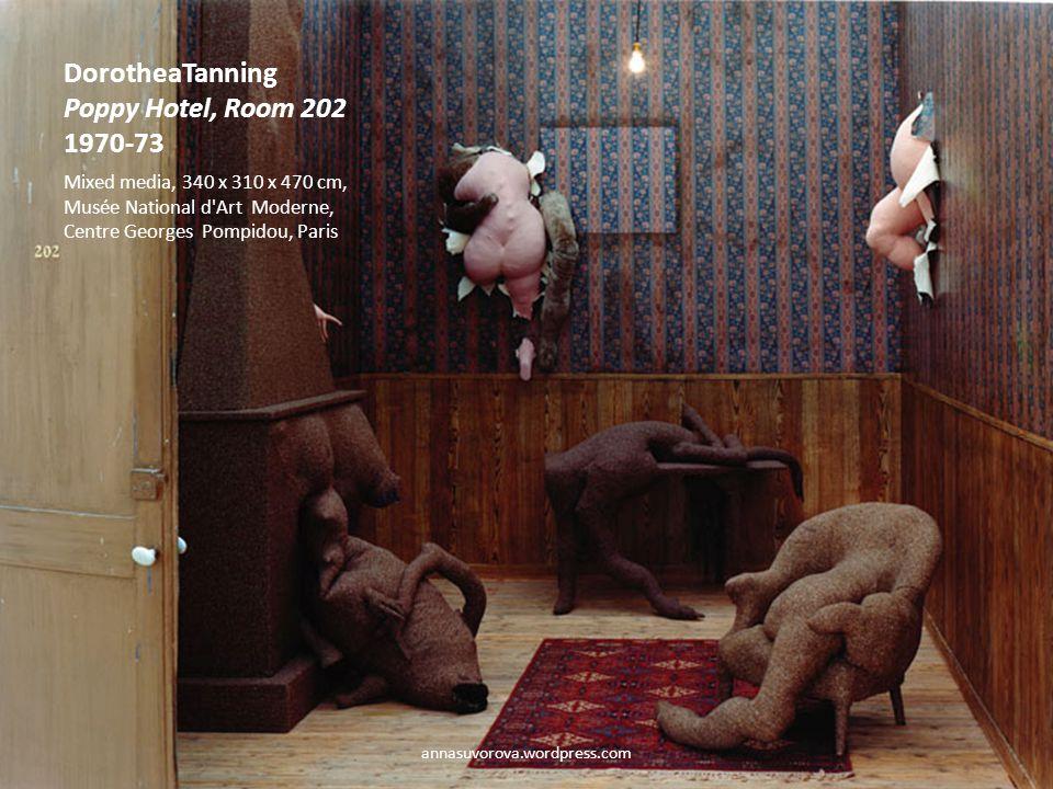 DorotheaTanning Poppy Hotel, Room 202 1970-73 Mixed media, 340 x 310 x 470 cm, Musée National d Art Moderne, Centre Georges Pompidou, Paris annasuvorova.wordpress.com