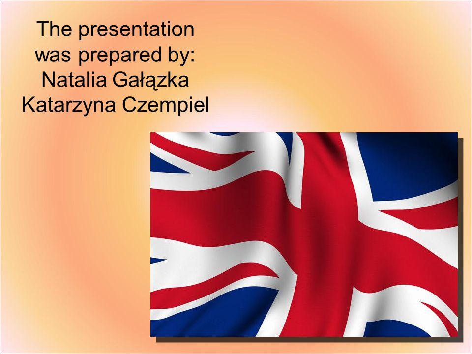The presentation was prepared by: Natalia Gałązka Katarzyna Czempiel