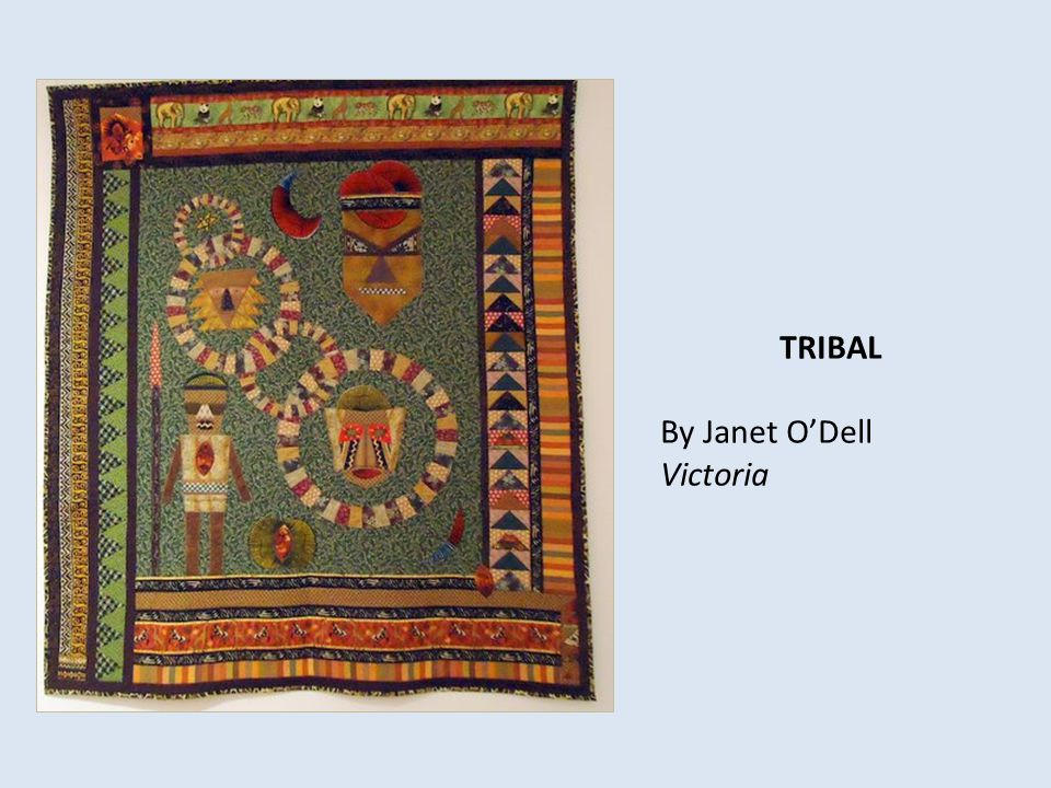 TRIBAL By Janet O'Dell Victoria